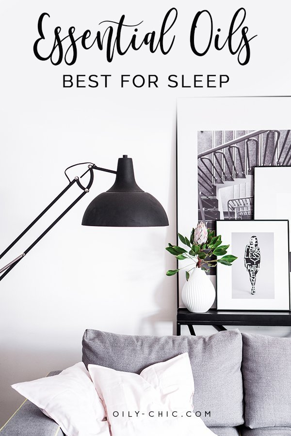 Apply these sleep tips to get deep sleep naturally with the best essential oils for sleep and relaxation